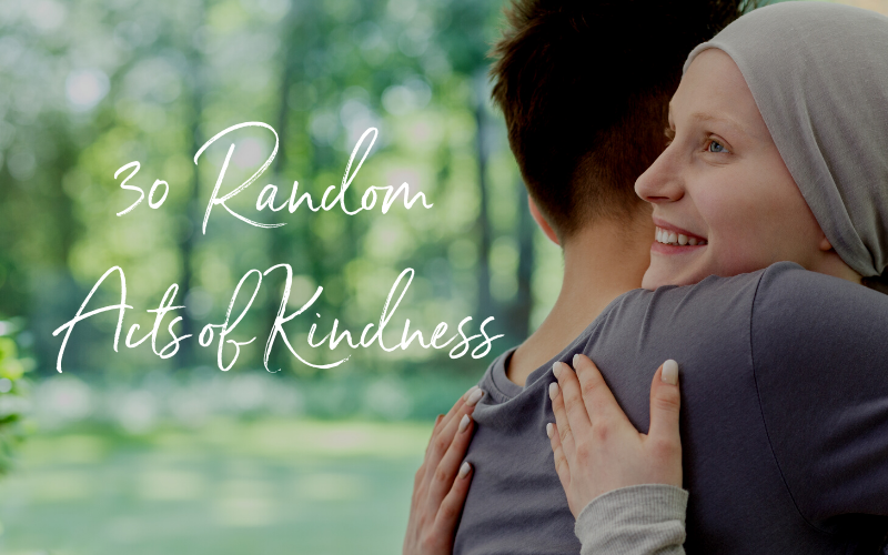 30 Random Acts of Kindness